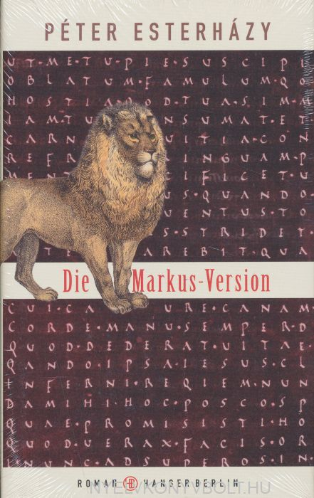 Esterházy Péter: Die Markus-Version
