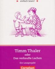 Einfach lesen! Timm Thaler oder Das verkaufte Lachen: Ein Leseprojekt