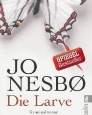 Joe Nesbo: Die Larve: Harry Holes neunter Fall