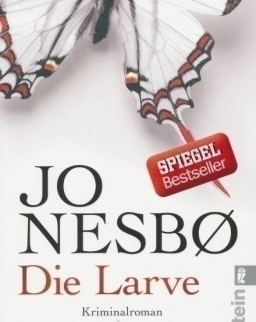 Joe Nesbo: Die Larve: Harry Holes neunter Fall