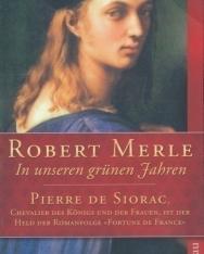 Robert Merle: In unseren grünen Jahren