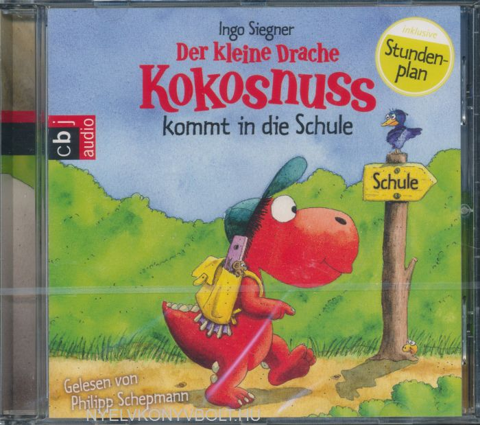 Der kleine Drache Kokosnuss kommt in die Schule - Hörbuch