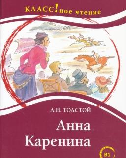 Anna Karenina - Klassznoje cstyenyije B1 Leksicheskij minimum — 2300 slov
