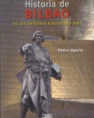 Pedro Ugarte: HISTORIA DE BILBAO