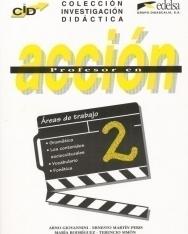 Profesor en acción 2 - Áreas de trabajo - Colección Investigación Didáctica