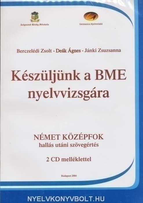 Készüljünk a BME nyelvvizsgára német középfok hallás utáni szövegértés + Audio CDs (2)