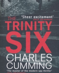 Charles Cumming: The Trinity Six