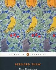 George Bernard Shaw: Plays Unpleasant: Widowers' Houses, The Philanderer, Mrs. Warren's Profession