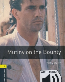 Mutiny on the Bounty with Audio Download - Oxford Bookworms Library Level 1