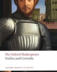 William Shakespeare: Troilus and Cressida (Oxford World's Classics)