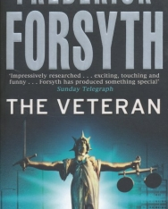 Frederick Forsyth: The Veteran and other stories