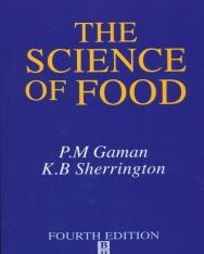 K. B. Sherrington and P. M. Gaman: The Science of Food