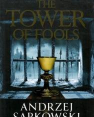 Andrzej Sapkowski: The Tower of Fools
