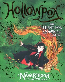 Jessica Townsend: Hollowpox: The Hunt for Morrigan Crow