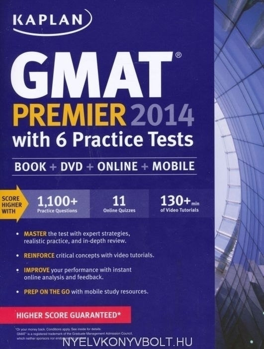 Kaplan GMAT Premier 2014 with 6 Practice Tests - Book - DVD - Online - Mobile
