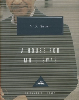 V. S. Naipaul: A House for Mr Biswas