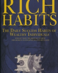 Thomas C. Corley: Rich Habits - The Daily Success Habits of Wealthy Individuals