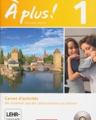 Á plus! - Nouvelle édition - Französisch für Gymnasien, Carnet d'activités mit Video-DVD und CD-Extra