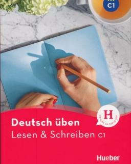 Deutsch üben: Lesen & Schreiben C1