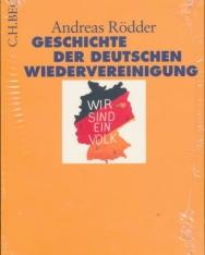 Andreas Rödder: Geschichte der deutschen Wiedervereinigung