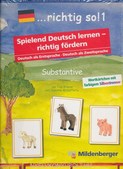...richtig so!: Spiele für den Deutsch-Förderunterricht und für Deutsch als Fremdsprache