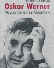 Oskar Werner: Abgründe eines Giganten