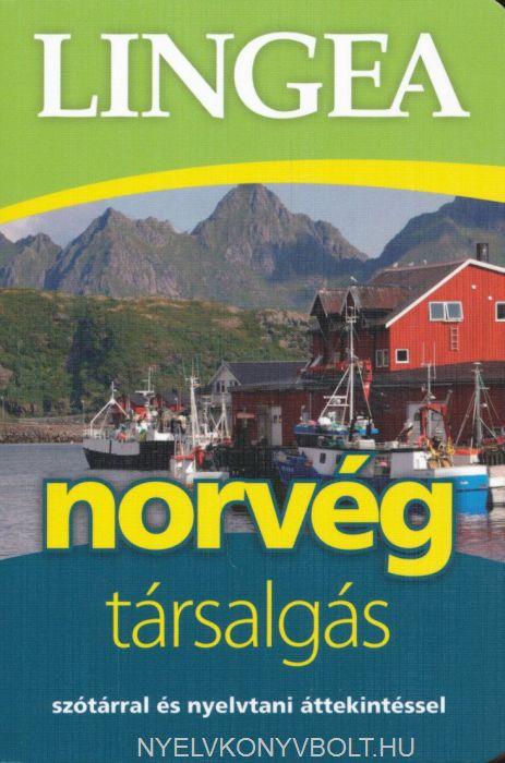 Norvég társalgás - Szótárral és nyelvtani áttekintéssel