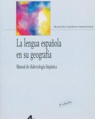 Francisco Moreno Fernández: La lengua espanola en su geografía. Manual de dialectología hispánica