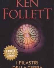 Ken Follett: I pilastri della terra