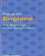 Focus on England - The Beginnings of the Modern world