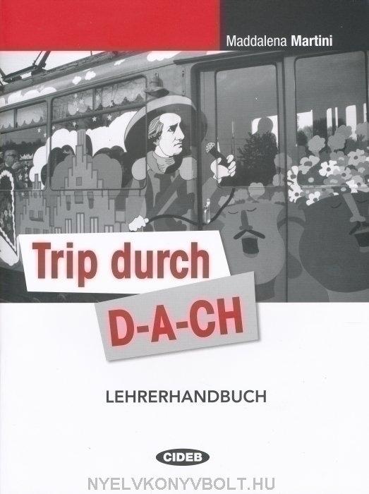 Trip durch D-A-CH Lehrerhandbuch