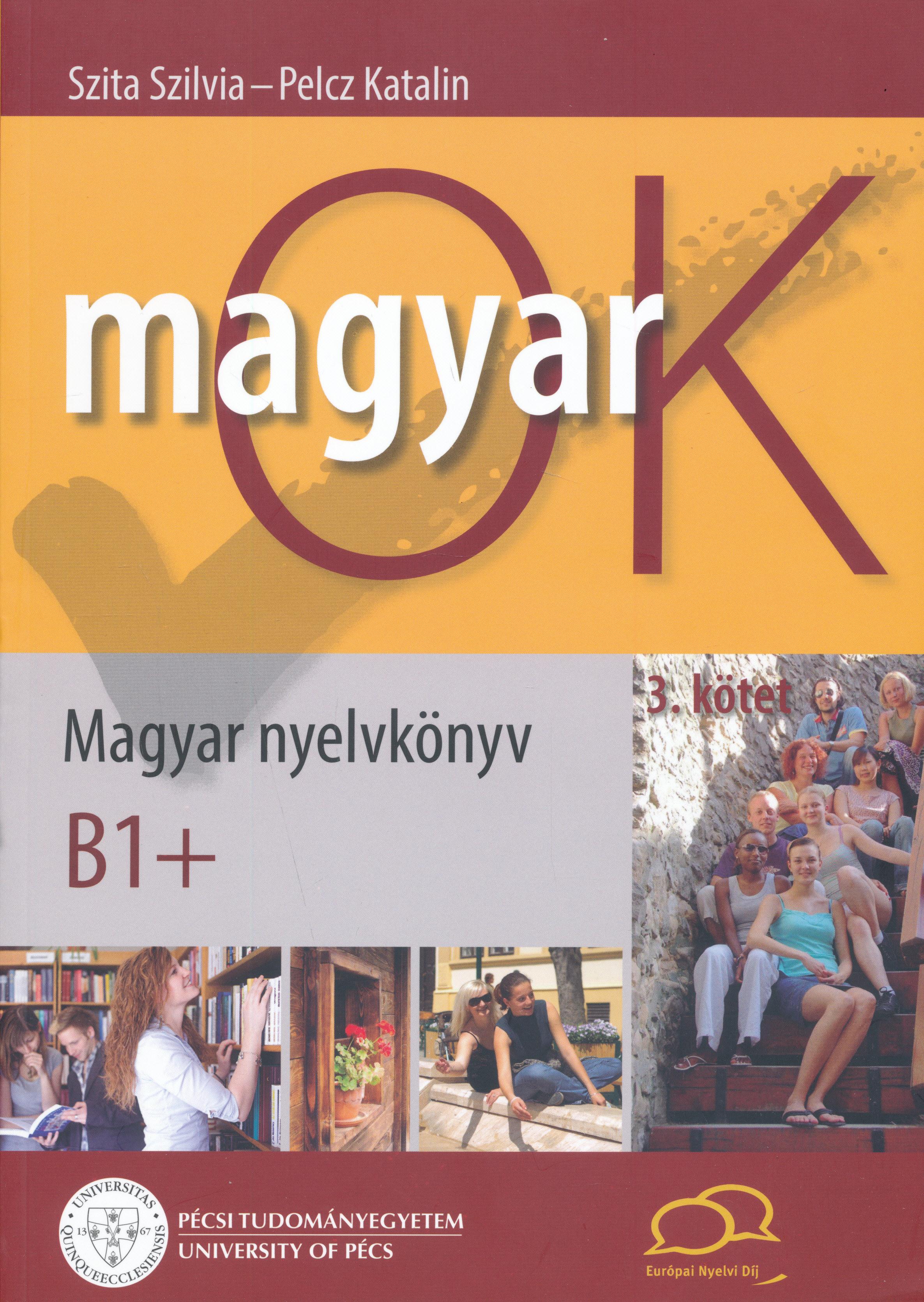 MagyarOK B1+  - Magyar Nyelvkönyv és Nyelvtani Munkafüzet - Letölthető Hanganyaggal