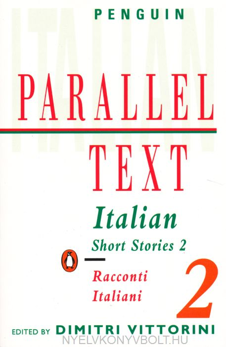 Italian Short Stories 2: Parallel Text