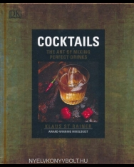 Klaus St. Rainer: Cocktails - The Art of Mixing Perfect Drinks