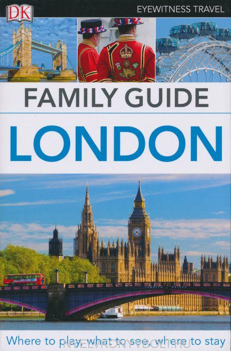 DK Eyewitness Travel Family Guide - London