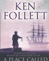 Ken Follett: A Place Called Freedom