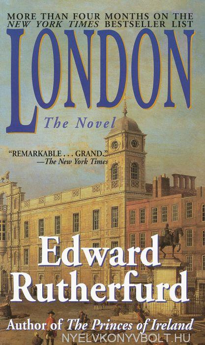 Edward Rutherfurd: London (angol nyelven)