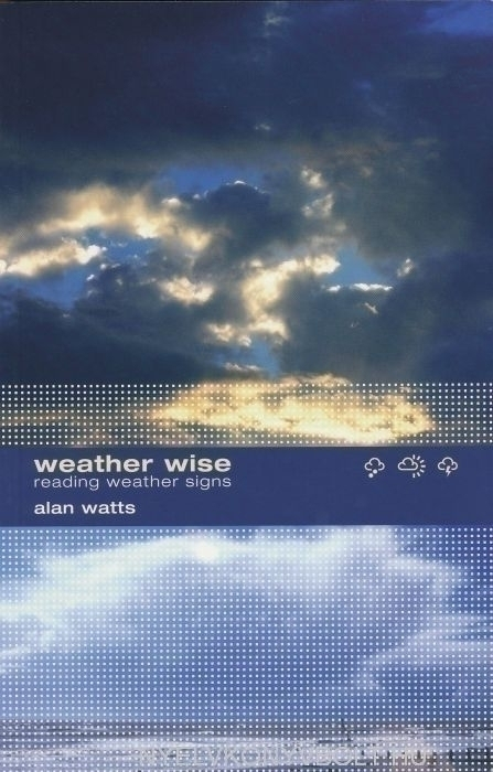 Alan Watts: Weather Wise - Reading Weather Signs