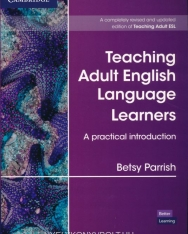 Teaching Adult English Language Learners - A Practical Introduction