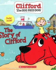 The Story of Clifford - Clifford the Big Red Dog Storybook
