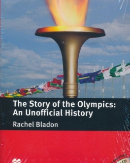 The Story of the Olympics: An Onofficial History - Macmillan Readers Level 4