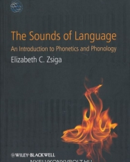 The Sounds of Language - An Introduction to Phonetics and Phonology