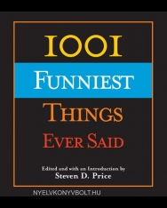 Steven D. Price: 1001 Funniest Things Ever Said