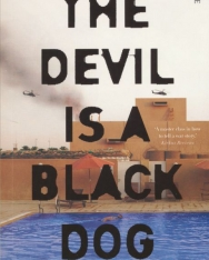 Jászberényi Sándor: The Devil is a Black Dog: Stories from the Middle East and Beyond