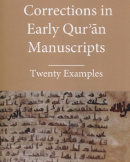 Daniel Alan Brubaker:Corrections in Early Quran Manuscrips - Twenty Examples