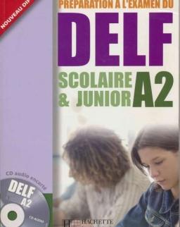 Préparation a l'examen du DELF A2, scolaire et junior Livre + Audio CD