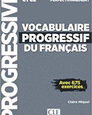 Vocabulaire Progressif du Français - Avec 675 Exercices C1-C2 Perfectionnement