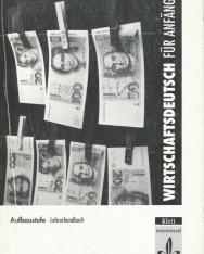 Wirtschaftsdeutsch für Anfänger Aufbaustufe Lehrerhandbuch