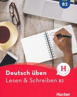 Deutsch üben - Lesen & Schreiben B2
