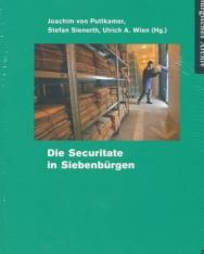 Die Securitate in Siebenbürgen (Siebenbürgisches Archiv, Band 43)